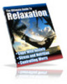 Thumbnail Ultimate Guide To Relaxation eBook