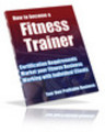 Thumbnail How To Become A Personal Trainer Brandable eBook Resale Righ